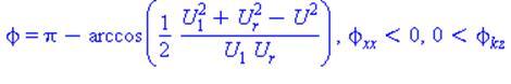 phi = Pi-arccos(1/2*(U[1]^2+U[r]^2-U^2)/(U[1]*U[r])), phi[xx] < 0, 0 < phi[kz]