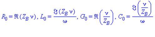 R[0] = Re(Z[B]*nu), L[0] = Im(Z[B]*nu)/omega, G[0] = Re(nu/Z[B]), C[0] = Im(nu/Z[B])/omega