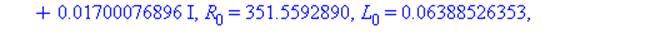 f = 300, Z[B] = 14452.60438-9707.615479*I, nu = 0.1290579581e-1+0.1700076896e-1*I, R[0] = 351.5592890, L[0] = 0.6388526353e-1, G[0] = 0.7088198404e-7, C[0] = 0.6493109175e-9