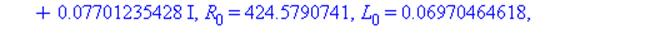 f = 1800, Z[B] = 10930.94644-2847.457564*I, nu = 0.1878059366e-1+0.7701235428e-1*I, R[0] = 424.5790741, L[0] = 0.6970464618e-1, G[0] = -0.1097213879e-6, C[0] = 0.6204186043e-9