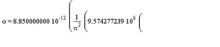 sigma = 0.8850000000e-11*(9574277.239*((-0.399109377e-1+.12*cos(alpha))/((-0.399109377e-1+.12*cos(alpha))^2+0.144e-1*sin(alpha)^2)-(-.3608033479+.12*cos(alpha))/((-.3608033479+.12*cos(alpha))^2+0.144e...