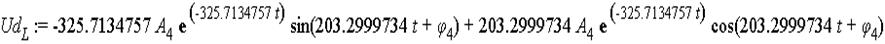 Ud[L] := -325.7134757*A[4]*exp(-325.7134757*t)*sin(203.2999734*t+phi[4])+203.2999734*A[4]*exp(-325.7134757*t)*cos(203.2999734*t+phi[4])