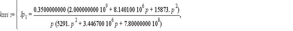 kssi := {Ip[1] = .3500000000*(2000000000.+8140100.*p+15873.*p^2)/(p*(5291.*p^2+3446700.*p+780000000.)), Ip[2] = .7000000000*(3446700.*p+5291.*p^2+1000000000.)/(p*(5291.*p^2+3446700.*p+780000000.)), Ip...