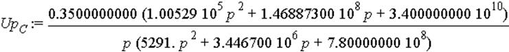Up[C] := .3500000000*(100529.*p^2+146887300.*p+0.3400000000e11)/(p*(5291.*p^2+3446700.*p+780000000.))