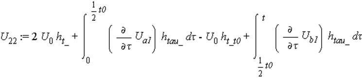 U[22] := 2*U[0]*h[t_]+int((diff(U[a1], tau))*h[tau_], tau = 0 .. 1/2*t0)-U[0]*h[t_t0]+int((diff(U[b1], tau))*h[tau_], tau = 1/2*t0 .. t)